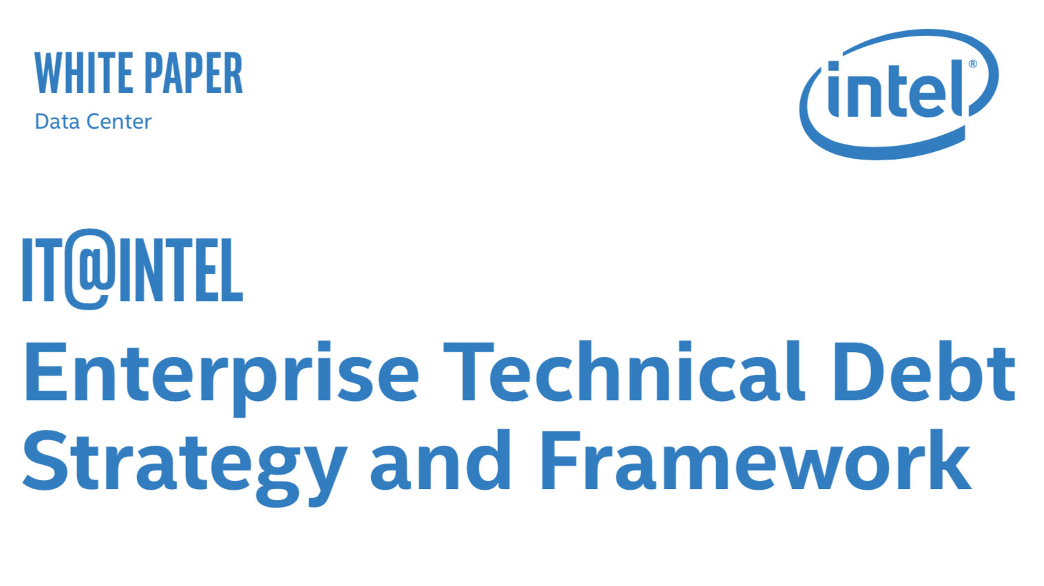 Enterprise Technical Debt Strategy and Framework
